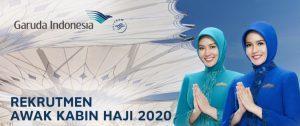 Rekrutmen Awak Kabin Haji PT Garuda Indonesia 2020 , Berminat?